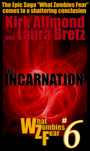 What Zombies Fear book 6 The Incarnation